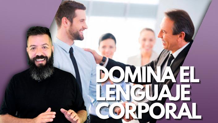 Lenguaje Corporal en el Mundo de los Negocios